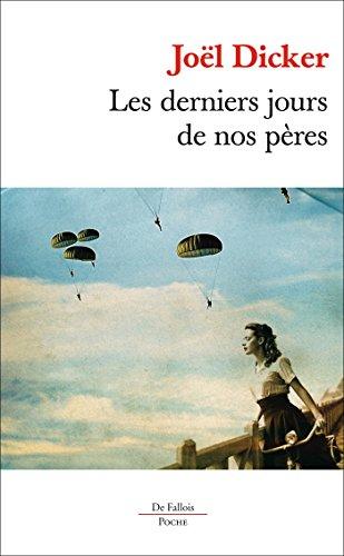 9782877068963: Les derniers jours de nos pères (French Edition)