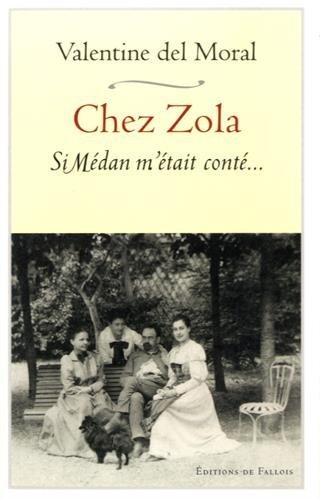 9782877068970: Chez Zola. Si Médan m'était conté