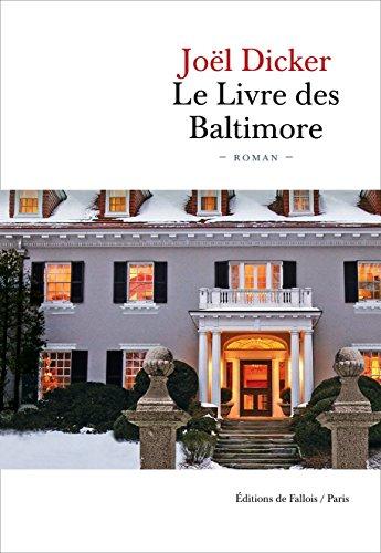 9782877069472: Le Livre des Baltimore [ large bestseller format ] (French Edition)