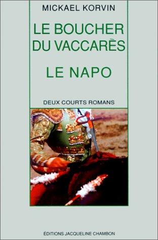 9782877110518: Le boucher du vaccares et le napo (French Edition)