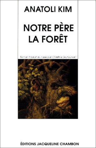 Notre père la forêt (French Edition)