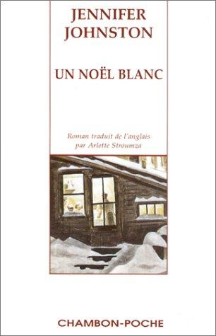 9782877111621: Noel blanc (Un) (EDITIONS JACQUELINE CHAMBON)