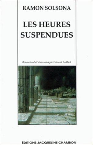 9782877111645: Les Heures suspendues
