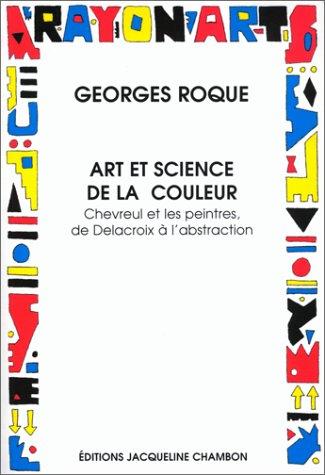9782877111652: Art et science de la couleur: Chevreul et les peintres de Delacroix à l'abstraction (Rayon art) (French Edition)