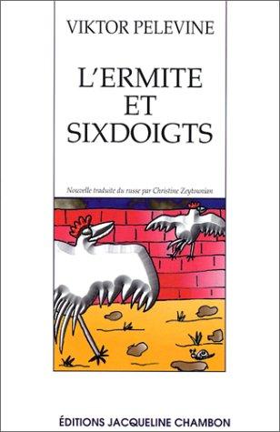 9782877111720: L'Ermite et Sixdoigts : Nouvelle