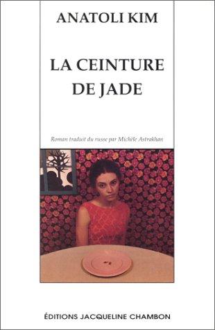La Ceinture de jade: Kim, Anatoli
