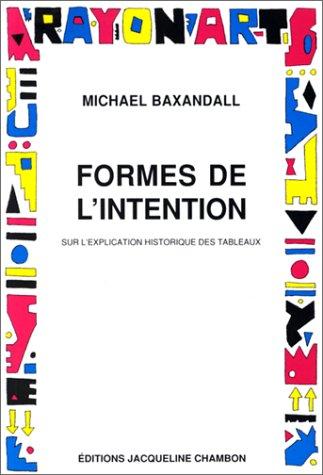 9782877112109: Formes de l'intention