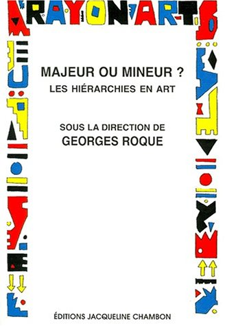 Majeur ou mineur ? (French Edition): Georges Roque