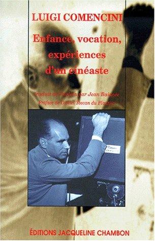 Enfance, vocation expérience d'un cinéaste: Luigi Comencini