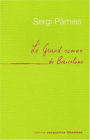 9782877112444: Le grand roman de Barcelone