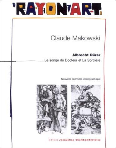 9782877112468: Albrecht Dürer : Le Songe du Docteur et de la Sorcière