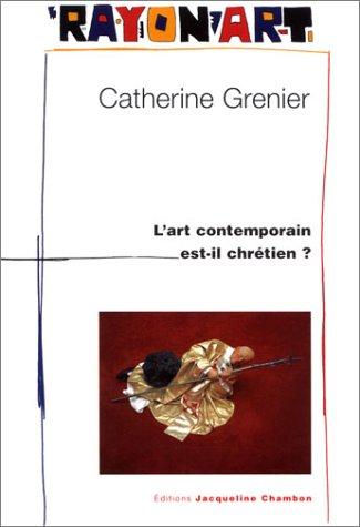 9782877112550: L'Art contemporain est-il chrétien ?