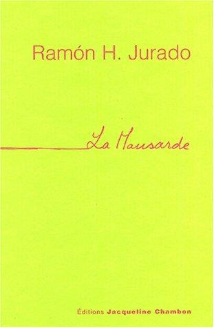 MANSARDE (LA): JURADO RAMON H.