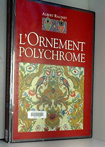 L'ornement polychrome.: ALBERT RACINET