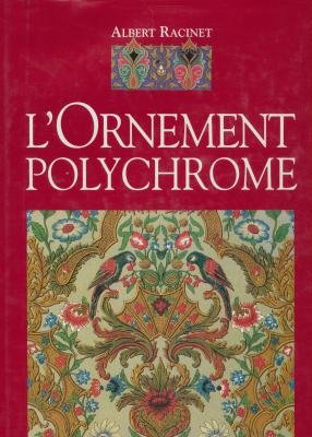 L'ornement polychrome : Cent planches en couleurs