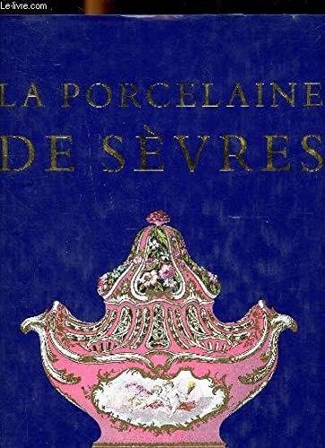 La Porcelaine De Sevres: Garnier, Edouard
