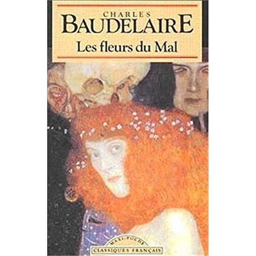 Les Fleurs Du Mal (Classiques Francais) (French: Baudelaire-charles-p