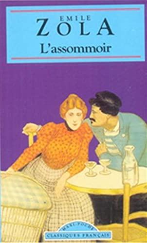 Assommoir (Classiques Francais): Zola, Emile