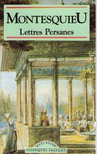Lettres Persanes (Classiques Francais) (French Edition): Baron De Montesquieu