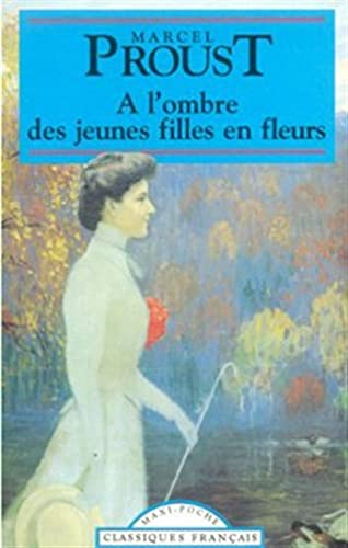9782877141420: A L'Ombre Des Jeunes Filles En Fleurs ...