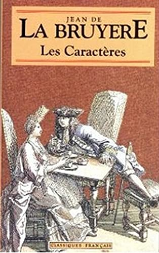 Les Caracteres (World Classics) (French Edition): La Bruyere, Jean