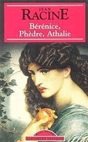 9782877141642: Berenice Phedre Athalie (Classiques Francais)