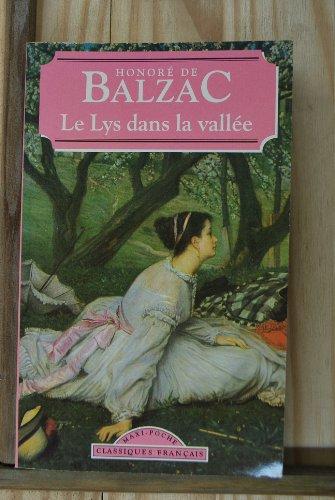 9782877141703: Le Lys Dans La Vallee (World Classics) (French Edition)