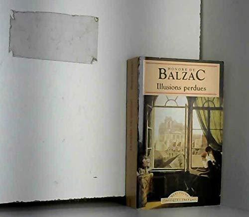 Illusions Perdues (World Classics) (French Edition): Balzac, Honore de