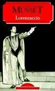 Lorenzaccio (World Classics) (French Edition): Musset, Alfred De