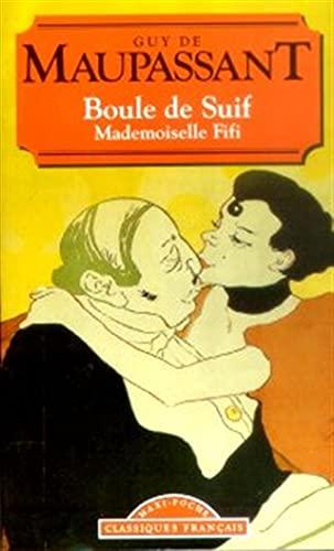 9782877141949: Boule de Suif, Mademoiselle Fifi (World Classics) (French Edition)