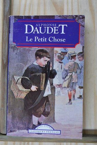 Le Petit Chose (Classiques Francais): Daudet, Alphonse