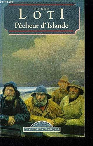 Pecheur D'Islande (World Classics) (French Edition): Pierre Loti