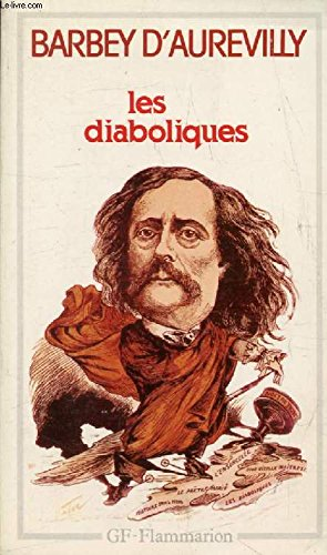 Les Diaboliques: Barbey D'Aurevilly