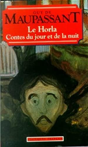 Contes du Jour et de la Nuit : Le\Horla: Guy de Maupassant