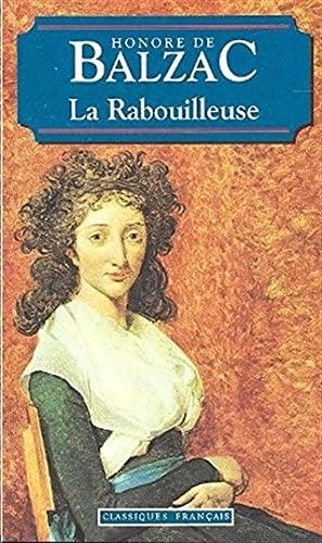 Rabouilleuse, La (Classiques Francais): Balzac, Honore De