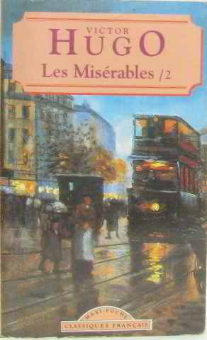 World Classics: Les Miserables Vol. II: Victor Hugo
