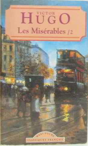 Les Miserables II (French Language): Hugo, Victor