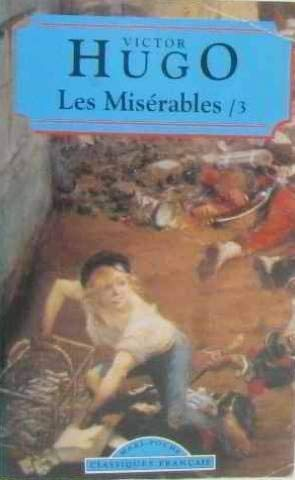 Les Miserables III (French Language): Hugo, Victor