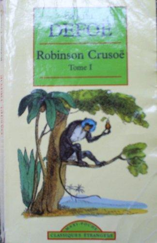 Robinson Crusoe I: Defoe, Daniel