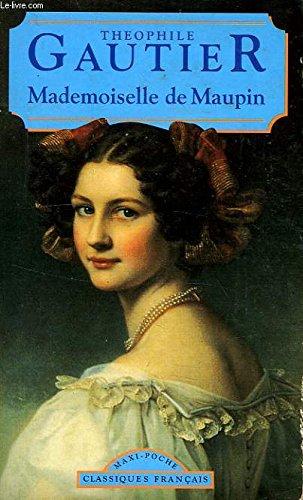 Mademoiselle De Maupin (Classiques Francais).: Gautier, Theophile