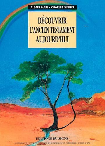 decouvrir l'ancien testament aujourd'hui: Albert Hari