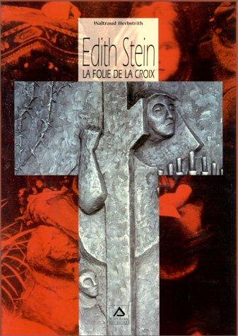 9782877185301: Edith Stein : La folie de la Croix