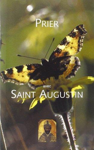 Prier avec saint augustin-français: Saint Augustin