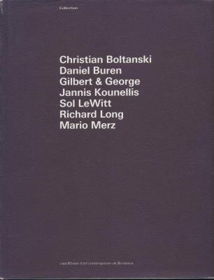 Collection: Christian Boltanski, Daniel Buren, Gilbert &: Jean-Louis Froment/Michel Bourel/Sylvie