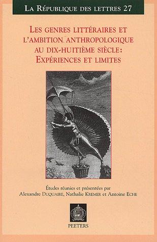 9782877239042: Les genres littéraires et l'ambition anthropologique au dix-huitième siècle : expériences et limites
