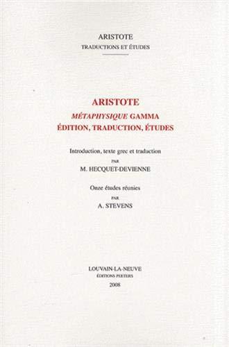 9782877239509: Métaphysique Gamma : Edition, traduction, études (Aristote, traductions et études)