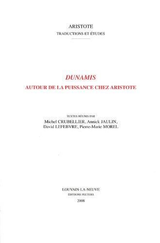 9782877239929: Dunamis : Autour de la puissance chez Aristote