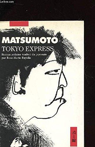 9782877300186: Tokyo Express (en FRANCAIS)