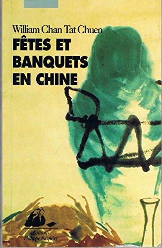 9782877301312: Fêtes et banquets en Chine
