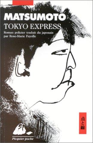 9782877301886: Tokyo express (Picquier poche)